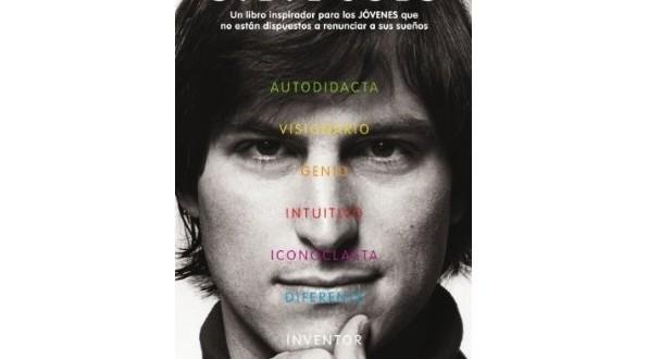 Steve Jobs, Un libro inspirador para los JÓVENES que no están dispuestos a renunciar a sus sueños en la App Store por0.99€ !!!!