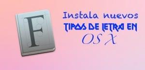 Como instalar fuentes en OS X