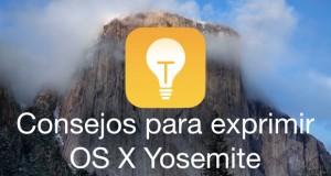 Consejos para obtener maximo partido OS X Yosemite