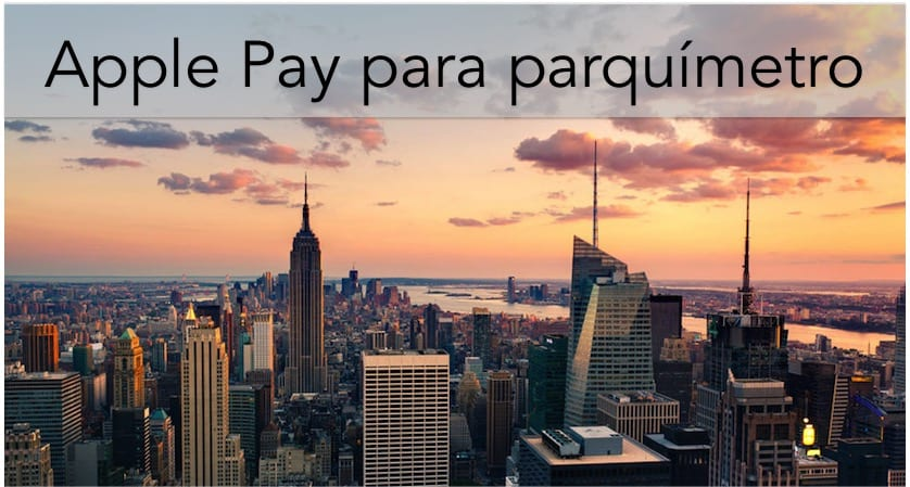 Pagar parquímetro en Nueva York con Apple Pay