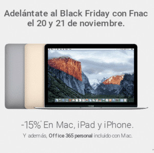 Fnac adelanta ofertas Black Friday Mac iPhone iPad