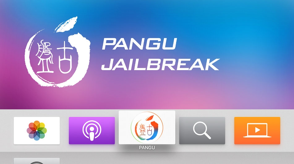Pangu Jailbreak 1.0 Apple TV 4