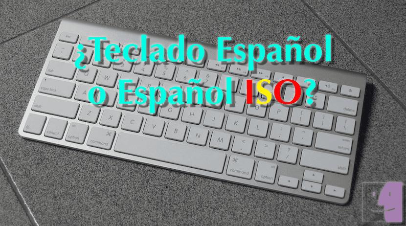 ¿Teclado español o español ISO?