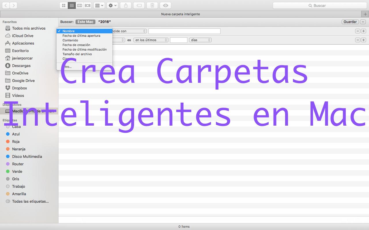Carpetas Inteligentes para Mac: que son y para que sirven