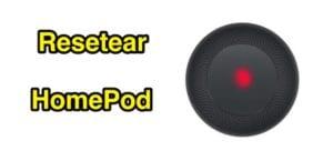 Resetear el HomePod