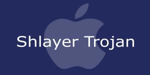 Debes tener cuidado con tu Mac con el troyano troyano Shlayer